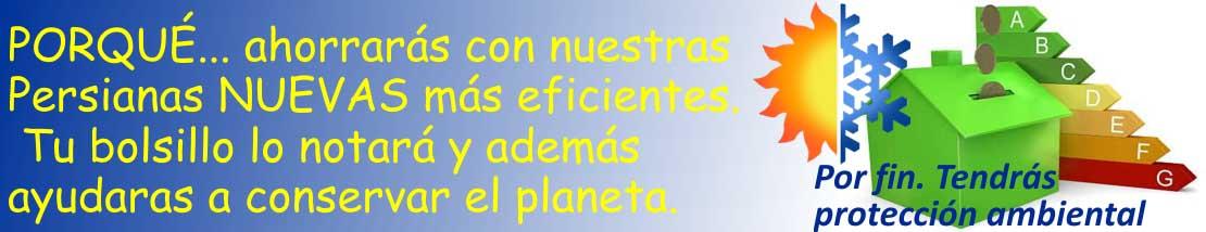 Protección solar, ambiental y atmosférica con persianas de pvc o aluminio,  mosquiteras, estores, venecianas, alicantinas.....